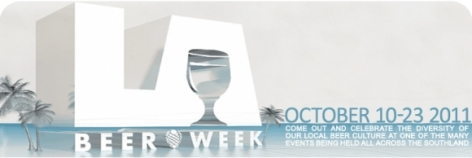 3rd Annual LA Beer Week: October 10-23, 2011